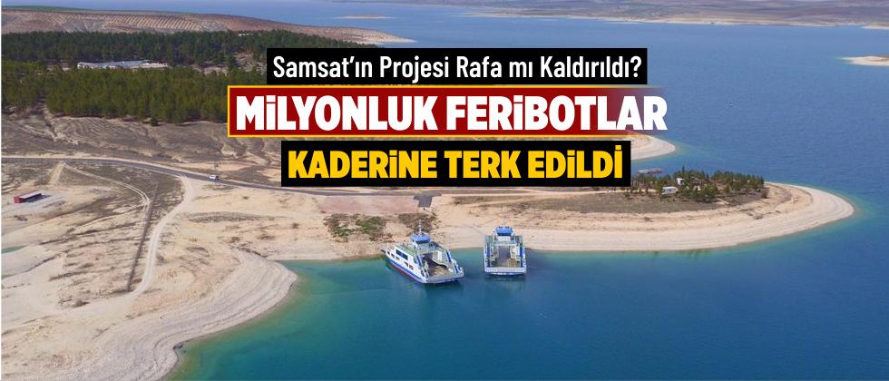 Samsat'ın Projesi Rafa mı Kaldırıldı?